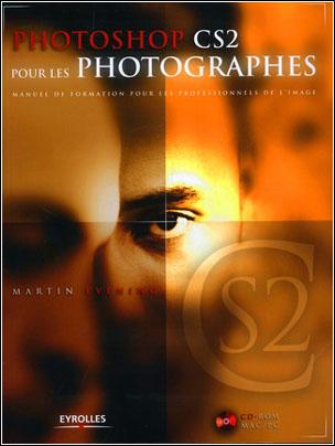 Photoshop CS2 pour les photographes